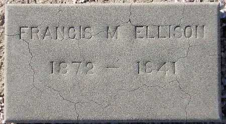 ELLISON, FRANCIS M. - Maricopa County, Arizona | FRANCIS M. ELLISON - Arizona Gravestone Photos