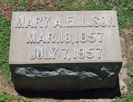 ELLISON, MARY A. - Maricopa County, Arizona | MARY A. ELLISON - Arizona Gravestone Photos