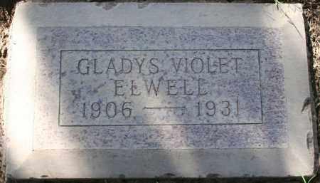 ELWELL, GLADYS VIOLET - Maricopa County, Arizona | GLADYS VIOLET ELWELL - Arizona Gravestone Photos