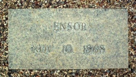 ENSOR, UNKNOWN - Maricopa County, Arizona   UNKNOWN ENSOR - Arizona Gravestone Photos