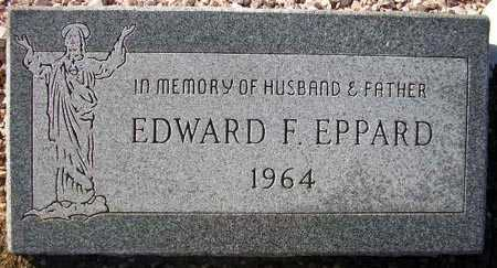 EPPARD, EDWARD F. - Maricopa County, Arizona | EDWARD F. EPPARD - Arizona Gravestone Photos
