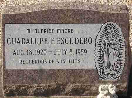 ESCUDERO, GUADALUPE F. - Maricopa County, Arizona   GUADALUPE F. ESCUDERO - Arizona Gravestone Photos