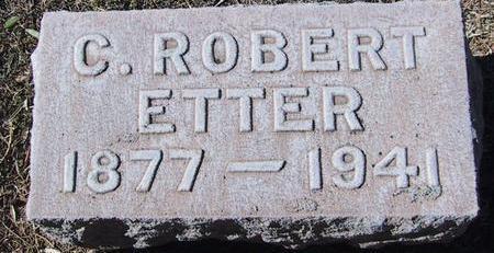 ETTER, C. ROBERT - Maricopa County, Arizona | C. ROBERT ETTER - Arizona Gravestone Photos