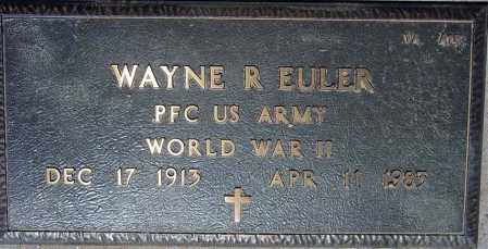 EULER, WAYNE R. - Maricopa County, Arizona | WAYNE R. EULER - Arizona Gravestone Photos