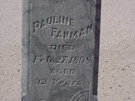 FANMAN, PAULINE - Maricopa County, Arizona | PAULINE FANMAN - Arizona Gravestone Photos