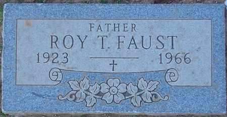 FAUST, ROY T. - Maricopa County, Arizona | ROY T. FAUST - Arizona Gravestone Photos