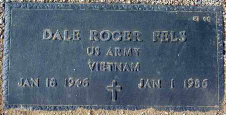 FELS, DALE ROGER - Maricopa County, Arizona   DALE ROGER FELS - Arizona Gravestone Photos