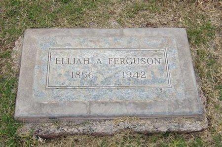 FERGUSON, ELIJAH A. - Maricopa County, Arizona | ELIJAH A. FERGUSON - Arizona Gravestone Photos