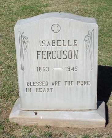 FERGUSON, ISABELLE - Maricopa County, Arizona | ISABELLE FERGUSON - Arizona Gravestone Photos