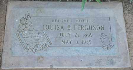 FERGUSON, LOUISA B - Maricopa County, Arizona | LOUISA B FERGUSON - Arizona Gravestone Photos