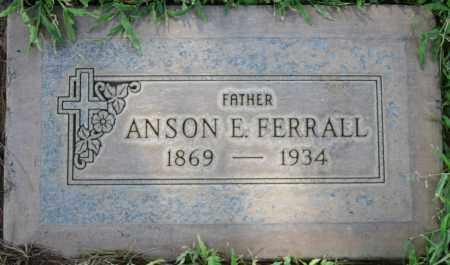 FERRALL, ANSON E - Maricopa County, Arizona | ANSON E FERRALL - Arizona Gravestone Photos