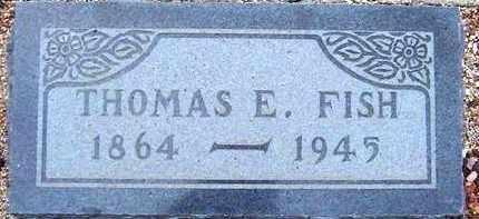 FISH, THOMAS E. - Maricopa County, Arizona | THOMAS E. FISH - Arizona Gravestone Photos