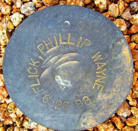FLICK, PHILLIP WAYNE - Maricopa County, Arizona | PHILLIP WAYNE FLICK - Arizona Gravestone Photos
