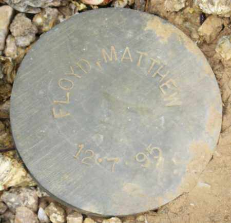 FLOYD, MATTHEW - Maricopa County, Arizona | MATTHEW FLOYD - Arizona Gravestone Photos