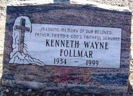 FOLLMAR, KENNETH WAYNE - Maricopa County, Arizona | KENNETH WAYNE FOLLMAR - Arizona Gravestone Photos
