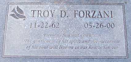 FORZANI, TROY D. - Maricopa County, Arizona | TROY D. FORZANI - Arizona Gravestone Photos