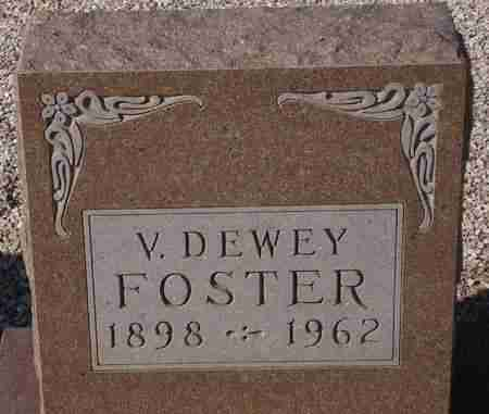 FOSTER, V. DEWEY - Maricopa County, Arizona | V. DEWEY FOSTER - Arizona Gravestone Photos