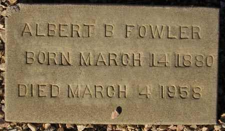 FOWLER, ALBERT B. - Maricopa County, Arizona | ALBERT B. FOWLER - Arizona Gravestone Photos