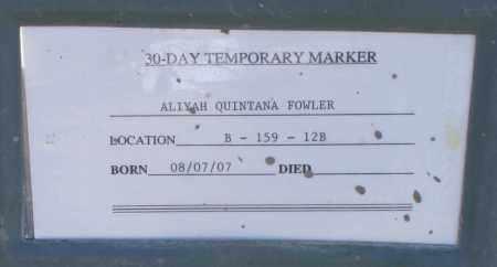 FOWLER, ALIYAH QUINTANA - Maricopa County, Arizona | ALIYAH QUINTANA FOWLER - Arizona Gravestone Photos