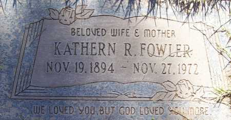 FOWLER, KATHERN R. - Maricopa County, Arizona | KATHERN R. FOWLER - Arizona Gravestone Photos