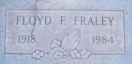 FRALEY, FLOYD F. - Maricopa County, Arizona | FLOYD F. FRALEY - Arizona Gravestone Photos