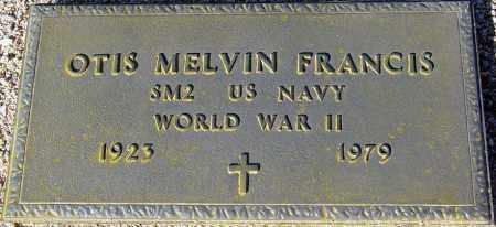 FRANCIS, OTIS MELVIN - Maricopa County, Arizona   OTIS MELVIN FRANCIS - Arizona Gravestone Photos