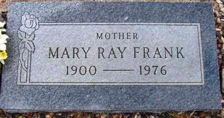 FRANK, MARY RAY (BETTY) - Maricopa County, Arizona   MARY RAY (BETTY) FRANK - Arizona Gravestone Photos
