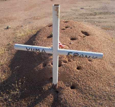 FRANK, YUMA - Maricopa County, Arizona | YUMA FRANK - Arizona Gravestone Photos