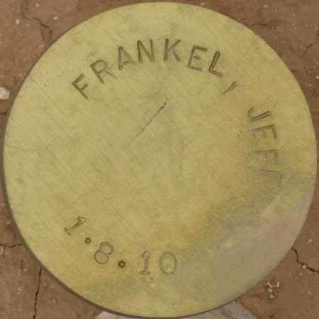 FRANKEL, JEFF - Maricopa County, Arizona | JEFF FRANKEL - Arizona Gravestone Photos