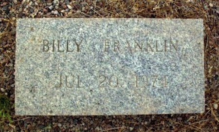 FRANKLIN, BILLY - Maricopa County, Arizona | BILLY FRANKLIN - Arizona Gravestone Photos
