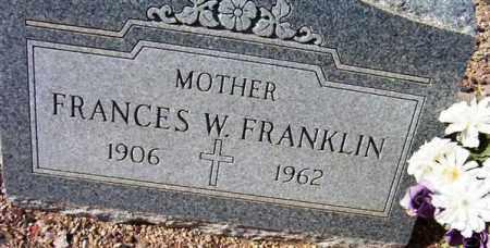 FRANKLIN, FRANCES W. - Maricopa County, Arizona | FRANCES W. FRANKLIN - Arizona Gravestone Photos