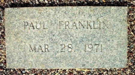 FRANKLIN, PAUL - Maricopa County, Arizona | PAUL FRANKLIN - Arizona Gravestone Photos