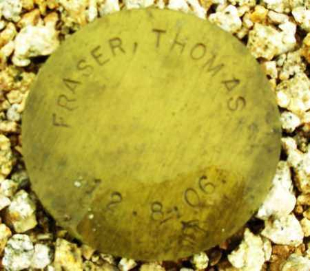 FRASER, THOMAS - Maricopa County, Arizona | THOMAS FRASER - Arizona Gravestone Photos