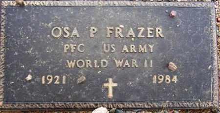 FRAZER, OSA P. - Maricopa County, Arizona | OSA P. FRAZER - Arizona Gravestone Photos