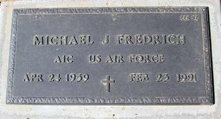 FREDRICH, MICHAEL J. - Maricopa County, Arizona | MICHAEL J. FREDRICH - Arizona Gravestone Photos
