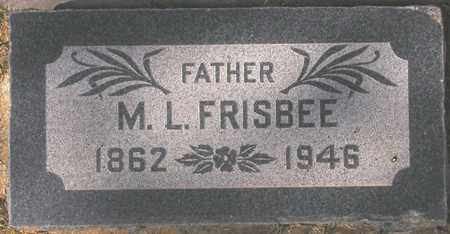 FRISBEE, M. L. - Maricopa County, Arizona   M. L. FRISBEE - Arizona Gravestone Photos