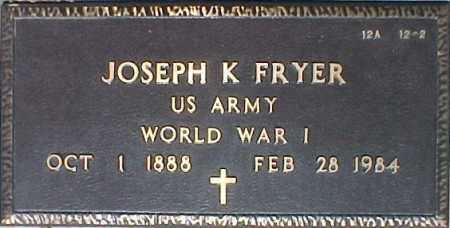 FRYER, JOSEPH K - Maricopa County, Arizona   JOSEPH K FRYER - Arizona Gravestone Photos