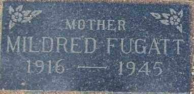 FUGATT, MILDRED BEULAH - Maricopa County, Arizona | MILDRED BEULAH FUGATT - Arizona Gravestone Photos
