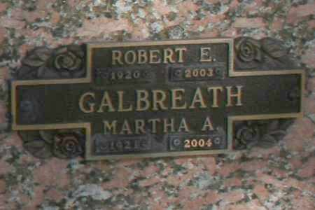 GALBREATH, ROBERT E - Maricopa County, Arizona | ROBERT E GALBREATH - Arizona Gravestone Photos