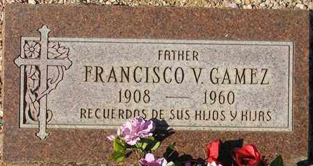 GAMEZ, FRANCISCO V. - Maricopa County, Arizona | FRANCISCO V. GAMEZ - Arizona Gravestone Photos