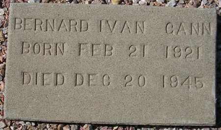 GANN, BERNARD IVAN - Maricopa County, Arizona | BERNARD IVAN GANN - Arizona Gravestone Photos