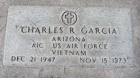 GARCIA, CHARLES R. - Maricopa County, Arizona | CHARLES R. GARCIA - Arizona Gravestone Photos