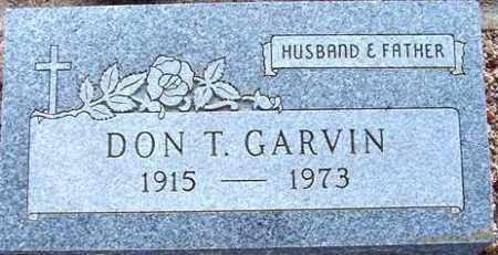 GARVIN, DON T. - Maricopa County, Arizona | DON T. GARVIN - Arizona Gravestone Photos