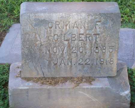 GILBERT, ORMAN F. - Maricopa County, Arizona | ORMAN F. GILBERT - Arizona Gravestone Photos