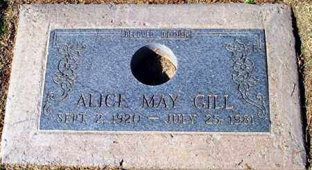 GILL, ALICE MAY - Maricopa County, Arizona | ALICE MAY GILL - Arizona Gravestone Photos