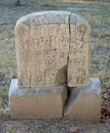 GILLETT, RALPH PRIESTLEY - Maricopa County, Arizona | RALPH PRIESTLEY GILLETT - Arizona Gravestone Photos