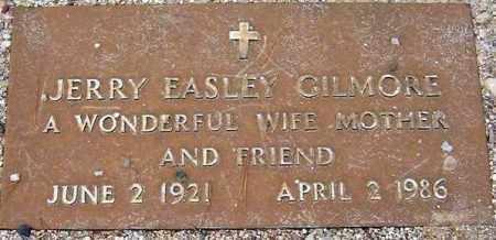 EASLEY GILMORE, JERRY - Maricopa County, Arizona   JERRY EASLEY GILMORE - Arizona Gravestone Photos