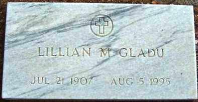 GLADU, LILLIAN M. - Maricopa County, Arizona | LILLIAN M. GLADU - Arizona Gravestone Photos