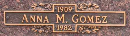 GOMEZ, ANNA M - Maricopa County, Arizona | ANNA M GOMEZ - Arizona Gravestone Photos