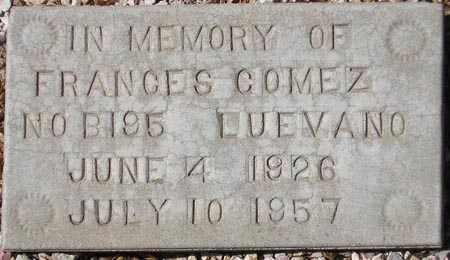 GOMEZ, FRANCES - Maricopa County, Arizona | FRANCES GOMEZ - Arizona Gravestone Photos